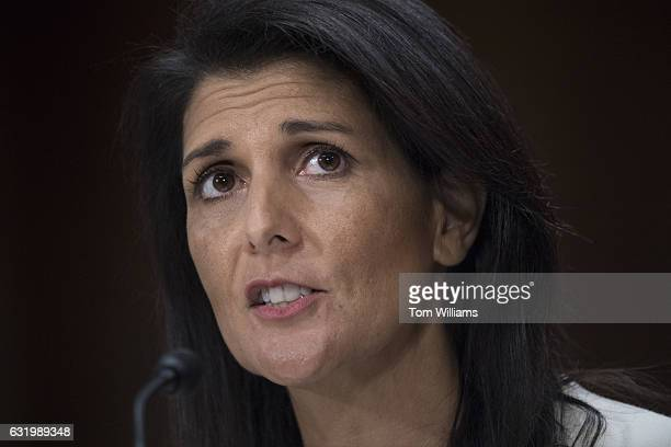 Gov Nikki Haley RSC Presidentelect Trump's nominee to be US ambassador to the United Nations testifies during her Senate Foreign Relations Committee...