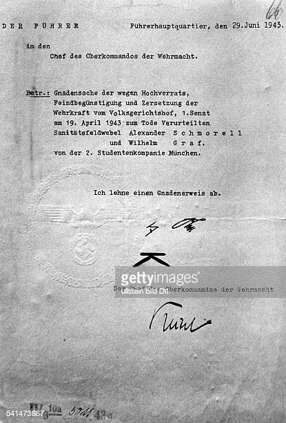 Graf Wilhelm 19181943Student Germany member of resistance group 'White Rose' during IIIReich Document of the 'Fuehrer's headquarter ' of June 6st...