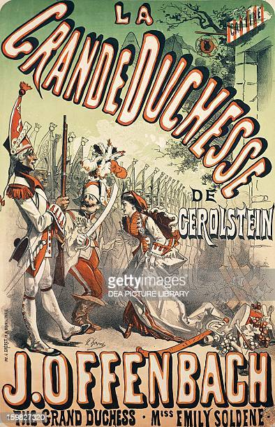 Grand Duchess of Gerolstein, opera music by Jacques Offenbach , illustrated poster by Jules Cheret . France, 19th century. Paris, Musée De La...