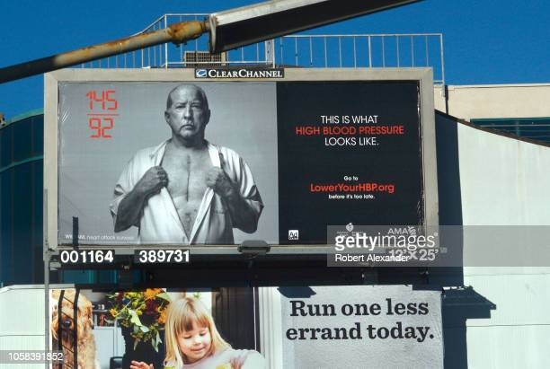 SAN FRANCISCO CALIFORNIA SEPTEMBER 11 2018 A graphic Clear Channelowned billboard urging people to lower their high blood pressure looms beside a...