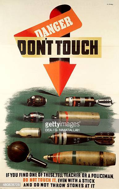 Great Britain 20th century Second World War Danger don't touch Prevention campaign to avoid the risks of unexploded devices Milan Civico Museo Del...