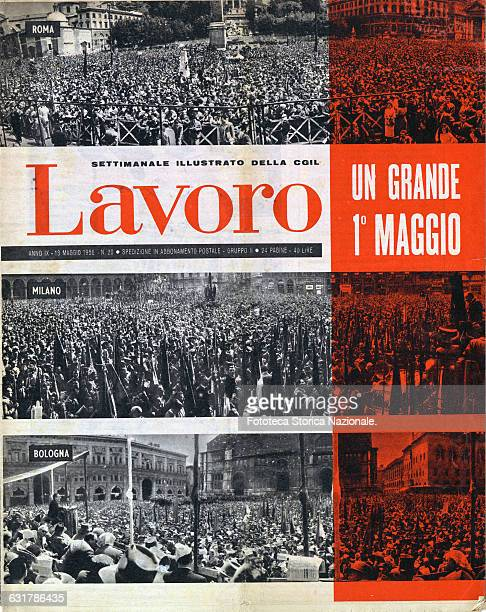 A great May day Title on the cover of the weekly Lavoro in the photos the crowded squares of Rome Milan Bologna Dichromatic illustration the cover of...
