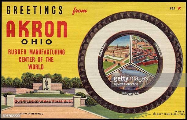 Greetings from Akron Ohio Rubber Manufacturing Center of the World