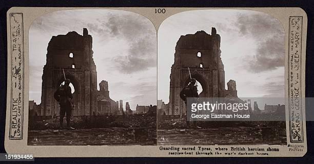Guarding sacred Ypres where British heroism shone resplendent through the war's darkest hours Ypres Belgium ca 1918