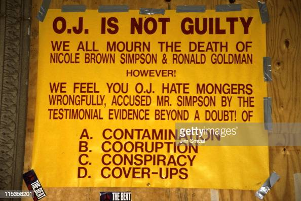 Guilty - Not Guilty Sign during O.J. Simpson Criminal ...
