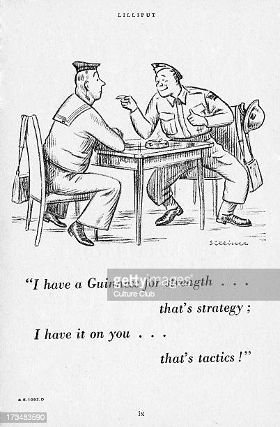 Guinness advertisement from Word War 2 Caption 'I have a Guinness for strength…that's strategy I have it on you…that's tactics' 1942