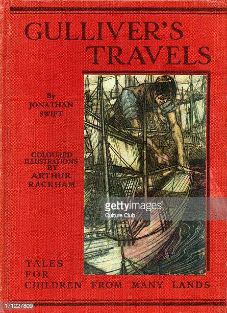 Gulliver's Travels by Johnathan Swift first published in 1726 AngloIrish satirist essayist author poet political pamphleteer 30 November 1667 – 19...