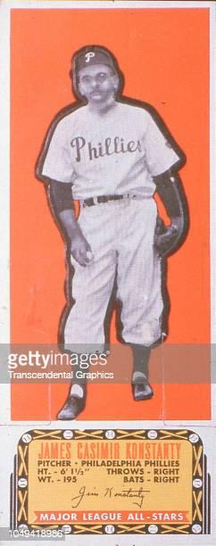 Gum card of American baseball pitcher Jim Konstanty of the Philadelphia Phillies New York New York 1951