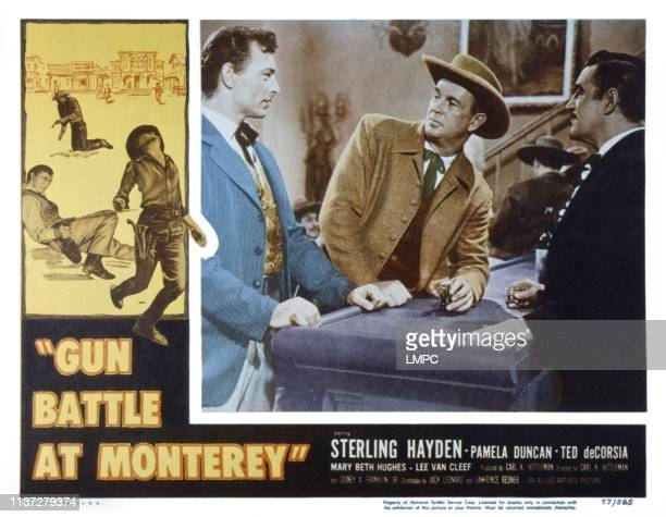 Gun Battle At Monterey, US lobbycard, from left: Lee Van Cleef, Sterling Hayden, Ted de Corsia, 1957.