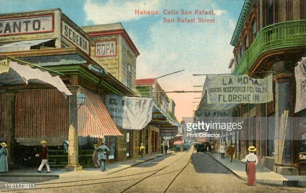 Calle San Rafael San Rafael Street' circa 1910s Shopping street in Havana Cuba with a silk merchant's on the left and the Florsheim shoe company on...