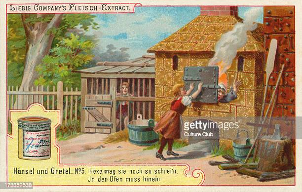 Hansel and Gretel by the Brothers Grimm Caption reads The wicked witch in the oven Liebig card Hansel und Gretel 1896