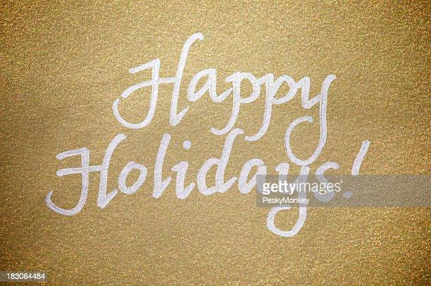 Happy Holidays Message Greeting Card Silver on Sparkly Gold Paper