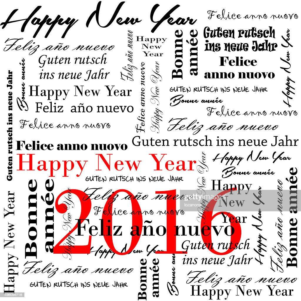 Happy New Year 2016 Words In Many Languages Stock Photo | Getty Images