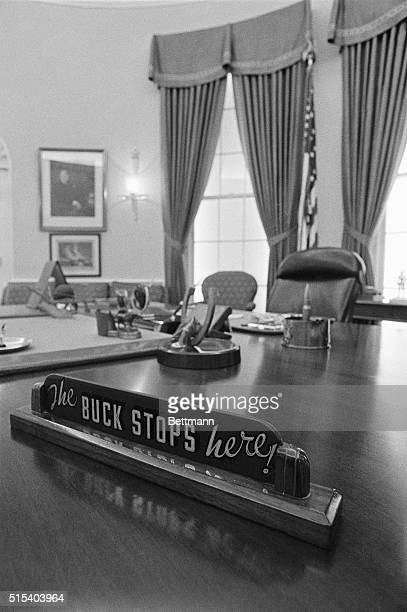 Harry Truman's sign The buck stops here may soon return to the White House President Jimmy Carter has asked the Truman Library to loan him the...