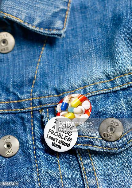 'I have a drug problem' button badge.