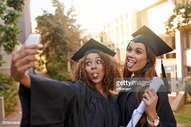 Have fun, it's graduation day