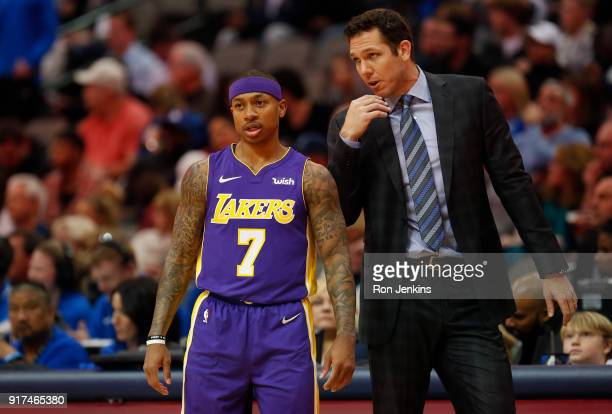 Head coach Luke Walton of the Los Angeles Lakers has a word with his player Isaiah Thomas in the first half at American Airlines Center on February...