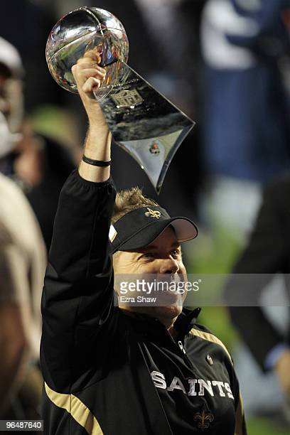 Head coach Sean Payton of the New Orleans Saints holds up the Vince Lombardi Trophy after defeating the Indianapolis Colts during Super Bowl XLIV on...