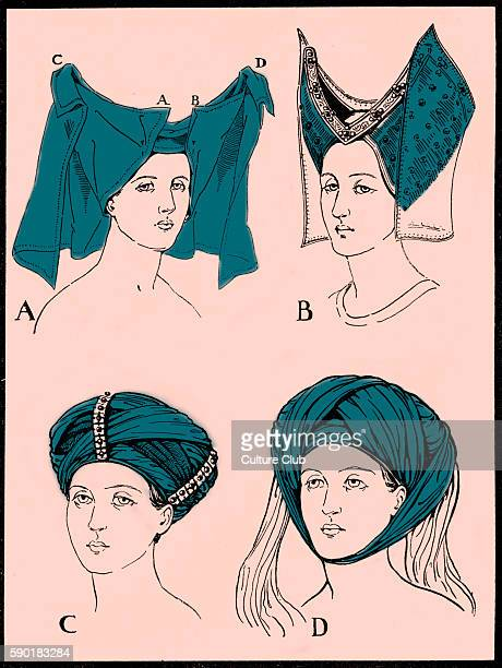 Headdresses worn in the early 15th century Fig A depicts the style supported by the poet Christine de Pisan Herbert Norris artist died 1950 may...