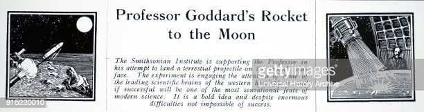Heading of an article on Robert H Goddard and his rocket published in Discovery London Robert H Goddard an American engineer professor physicist and...