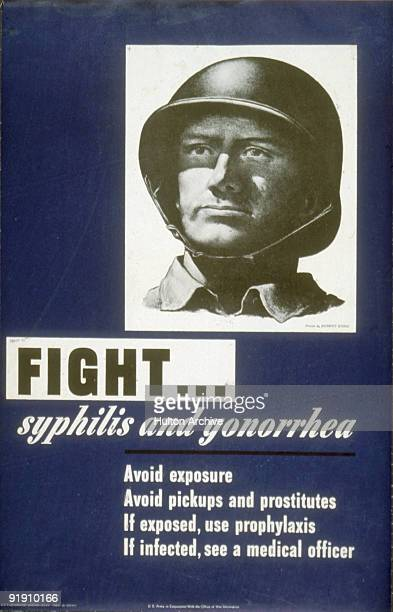 Health awareness poster features a stalwart soldier accompanied by the text 'Fight syphilis and gonorrhea' 1943 Included are several tips 'Avoid...