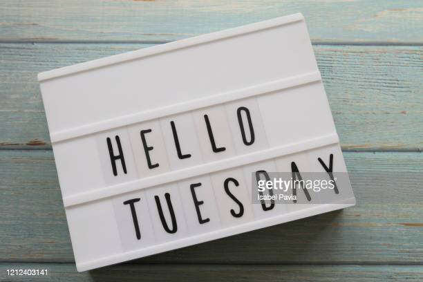 """hello tuesday"" message in light box - tuesday stock pictures, royalty-free photos & images"