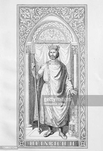 Henry II , from the noble family of the Ottos was when Henry IV 995-1004 and again 1009 to 1017 Duke of Bavaria, 1002-1024 King of....