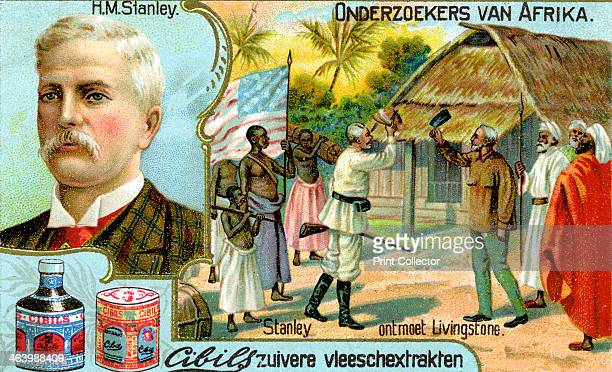 Henry Morton Stanley British American journalist Stanley meets Scottish missionary Livingstone with the immortal words Dr Livingstone I presume Dutch...