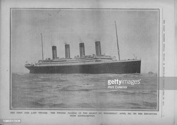 the Titanic Passing up the Solent on Wednesday April 10th on her Departure from Southampton' 1912 The ship on her maiden and last voyage The White...