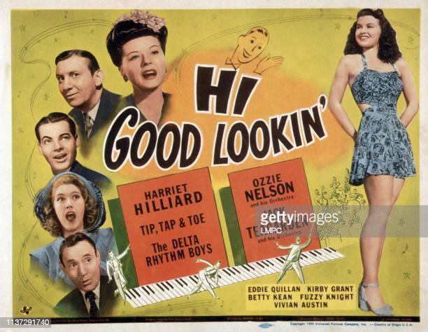 Hi poster GOOD LOOKIN' left from top Harriet lliard Fuzzy Knight Eddie Quillan Betty Kean Roscoe Karns Vivian Austin 1944
