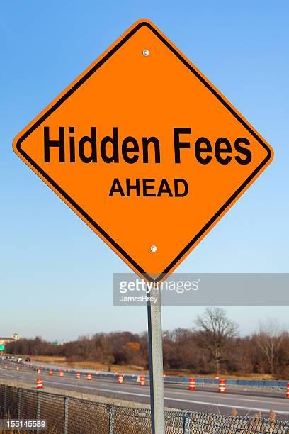 Hidden Fees Ahead Highway Sign