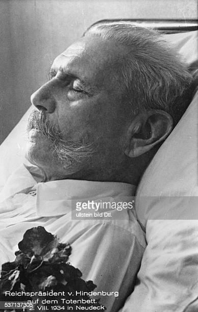 Hindenburg, Paul von , Offizier, Politiker, D, Generalfeldmarschall, Reichspraesident , - auf dem Totenbett in Neudeck, - 1934, - Aufnahme:...