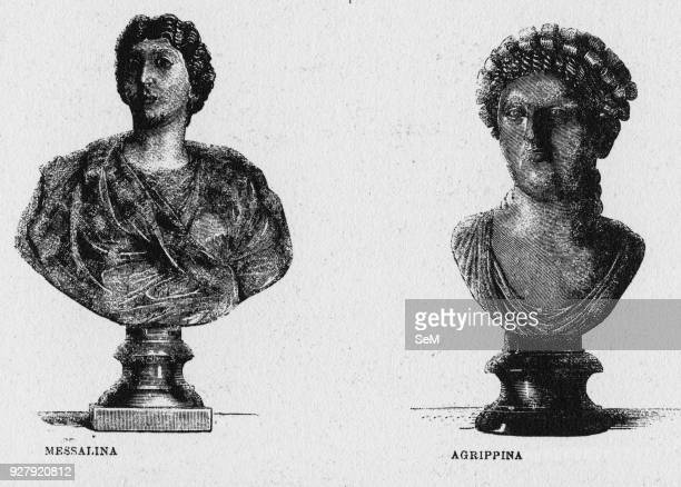 History of Ancient Rome Messalina the third wife of the Roman Emperor Claudius and Agrippina the Elder