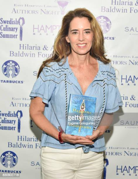 Holly Peterson attends Authors Night 2017 At The East Hampton Library at The East Hampton Library on August 12 2017 in East Hampton New York