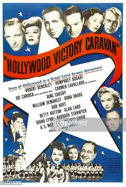 Hollywood Victory Caravan poster top from left Bing Crosby Betty Hutton Humphrey Bogart Bob Hope Dona Drake Alan Ladd bottom left Carmen Cavallaro...