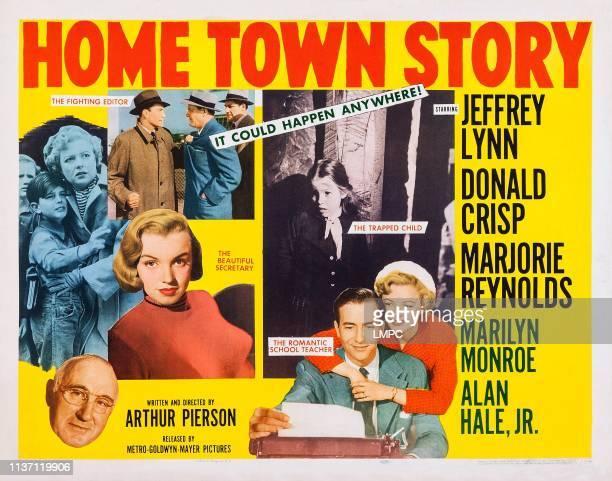 Home Town Story poster US poster art bottom left Donald Crisp Marilyn Monroe bottom right Jeffrey Lynn Marjorie Reynolds top right Melinda Plowman...