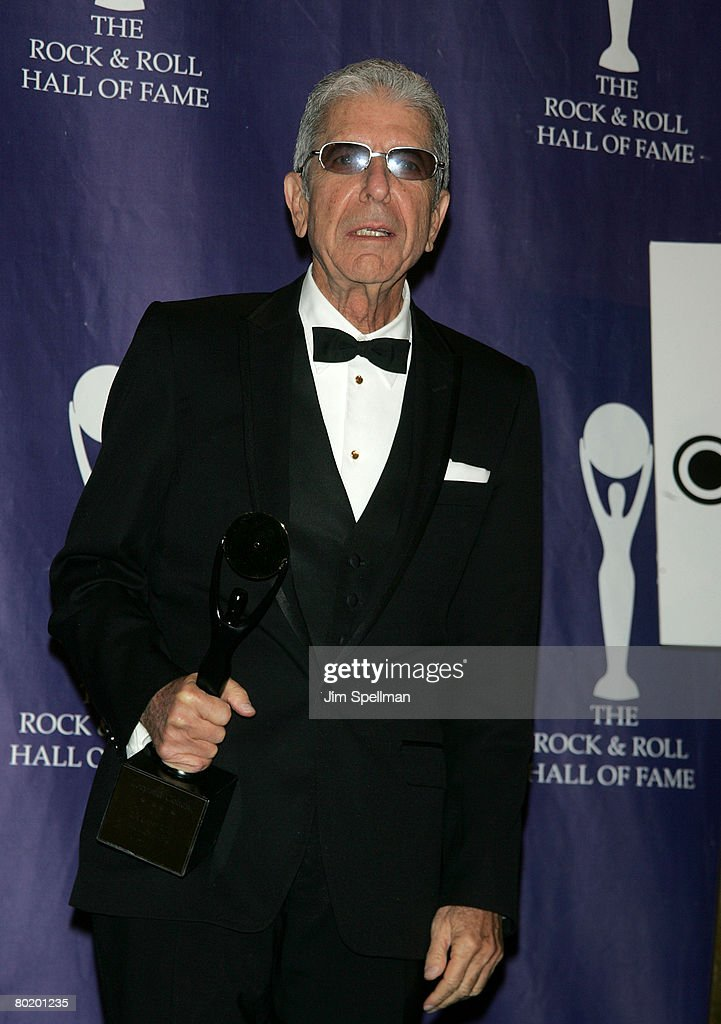 Honoree and singer Leonard Cohen poses in the press room during the 23rd Annual Rock and Roll Hall of Fame Induction Ceremony at the Waldorf Astoria on March 10, 2008 in New York City.