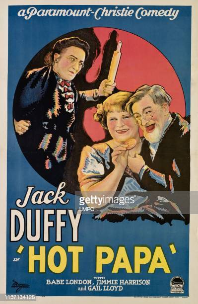 Hot Papa poster from left Gail Lloyd Babe London Jack Duffy 1927