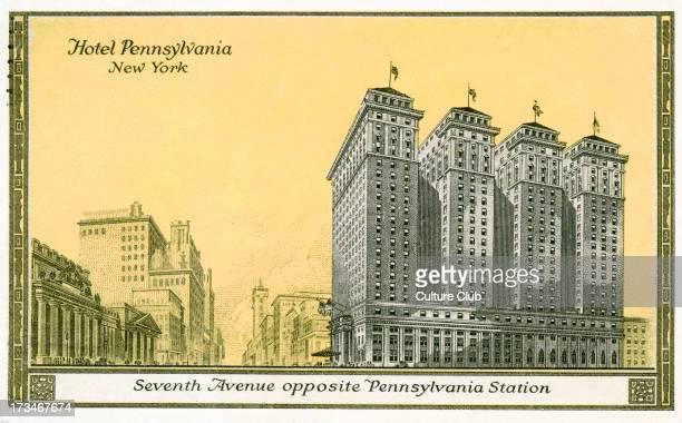 Hotel Pennsylvania New York City Seventh Avenue opposite Pennsylvania Station