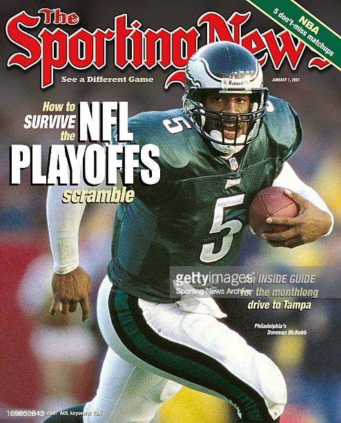 Philadelphia Eagles Donovan McNabb January 1 2001 How to survive the NFL Playoffs scramble An inside guide for the monthlong drive to Tampa