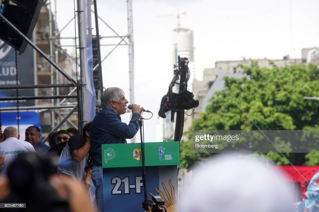 Hugo Moyano, labor leader of the nation's largest trade union CGT, speaks during a protest against President Mauricio Marci's economic policies in Buenos Aires, Argentina, on Wednesday, Feb. 21, 2018. Moyano, perhaps the most powerful union leader in the country, called the protest in a dispute over cuts to pension payments and dismissals as he heads for a showdown with Macri. The government claims it's a response to several allegations of corruption against Moyano. Photographer: Pablo E. Piovano/Bloomberg via Getty Images