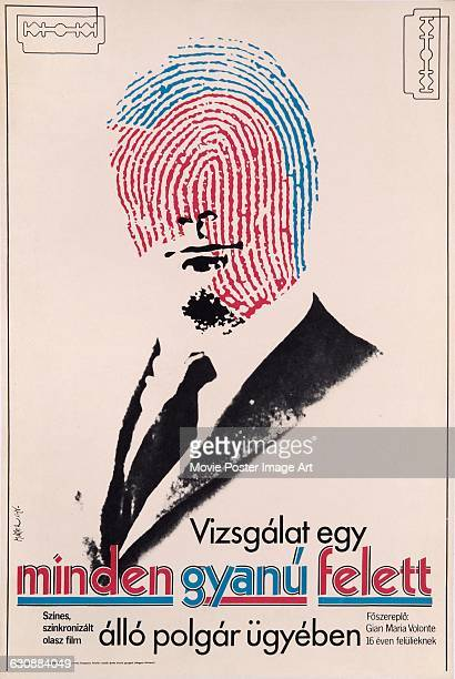A Hungarian poster for the 1970 Italian film 'Indagine su un cittadino al di sopra di ogni sospetto' or 'Investigation of a Citizen Above Suspicion'...