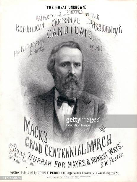 """""""Hurrah! For Hays and Honest Ways!"""", Campaign Song for U.S. Presidential Candidate Rutherford B. Hayes, Composer & Lyricist E.W. Foster, Published by..."""