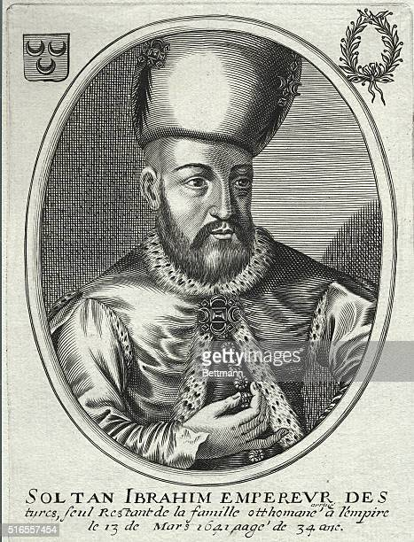Ibrahim was an Ottoman sultan who was a weak and unstable ruler in the end was deposed and executed