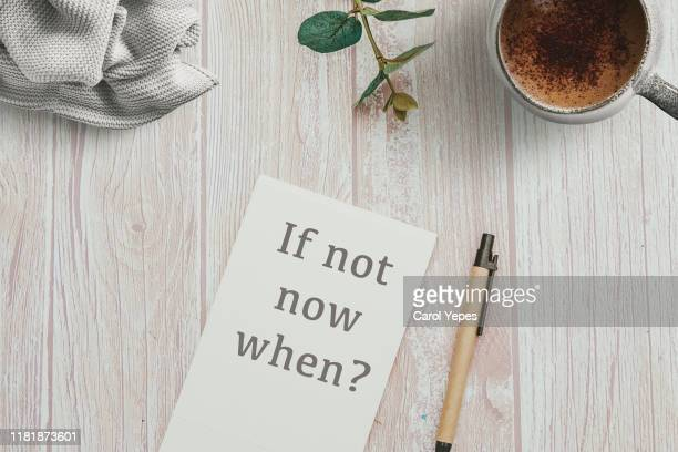 if not now when? question in desktp - thinking of you card stock pictures, royalty-free photos & images
