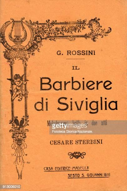 'Il Barbiere di Siviglia' libretto of the comic melodrama by Cesare Sterbini music by Gioacchino Rossini Printed by Edizioni Mardella Italy Sesto SG...