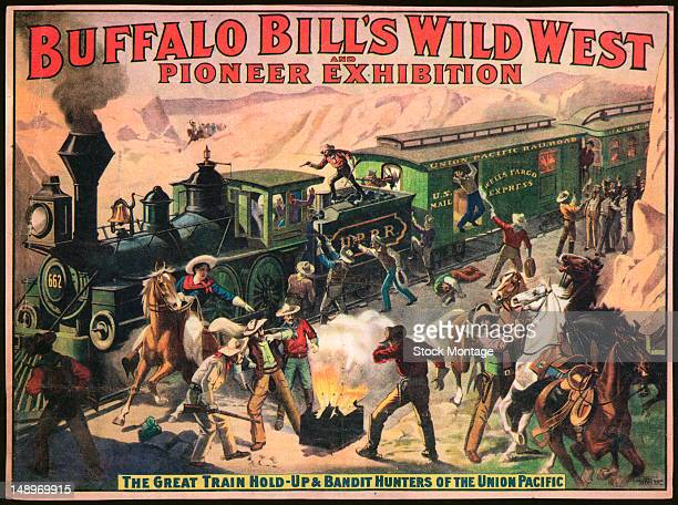 Illustrated advertisement poster for Buffalo Bill's Wild West and Pioneer Exhibition early 20th century The poster depicts 'The Great Train HoldUp...