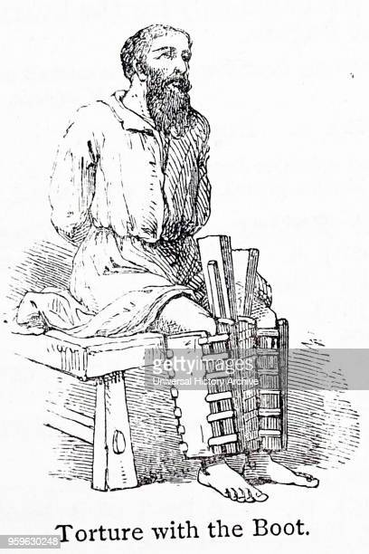 Illustration depicting a man being tortured with the boot designed to cause injury to the foot and/or leg by wedges being hammered between the boards...