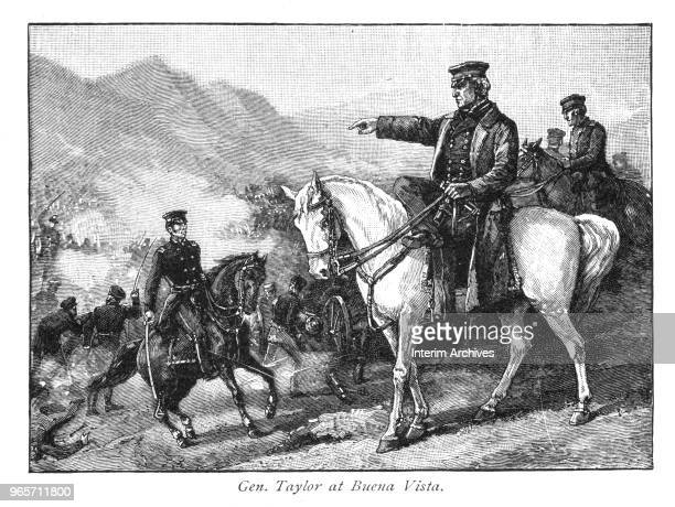 Illustration showing General Zachary Taylor on horseback commanding his troops during the Battle of Buena Vista in the MexicanAmerican War February...