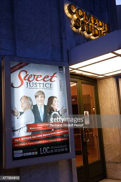 Illustration view of the Poster during the 'Sweet Justice' Theater Play at Comedie des Champs Elysee on June 16 2015 in Paris France